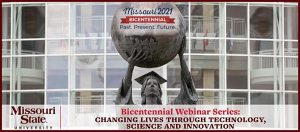 MSU Bicentennial Webinar Series: Changing Lives Through Technology, Science and Innovation
